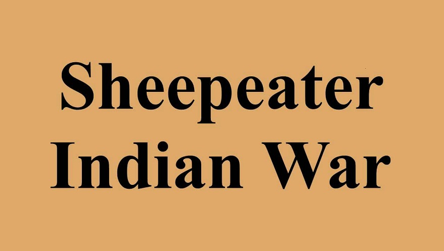 The Sheepeater Indian War