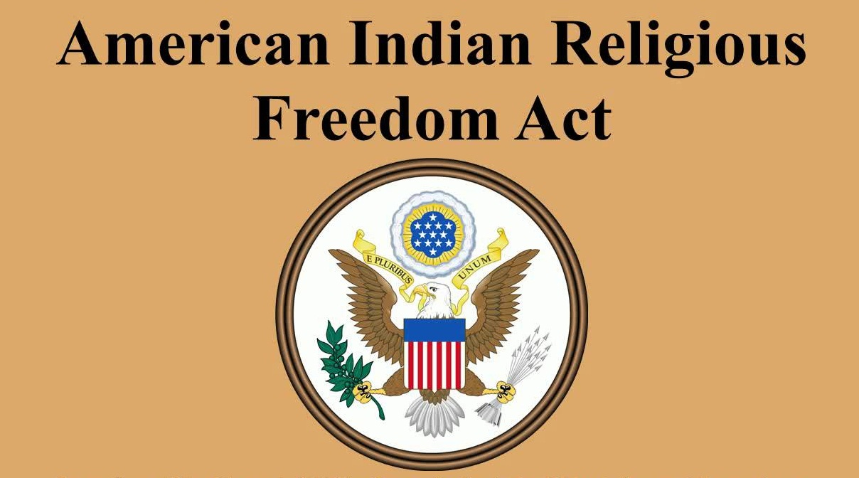 The American Indian Religious Freedom Act