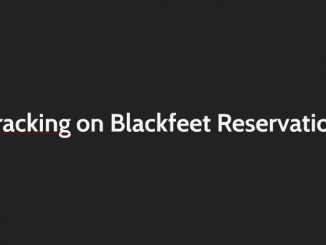 Fracking on the Blackfeet Reservation